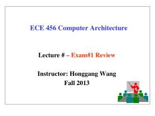ECE 456 Computer Architecture
