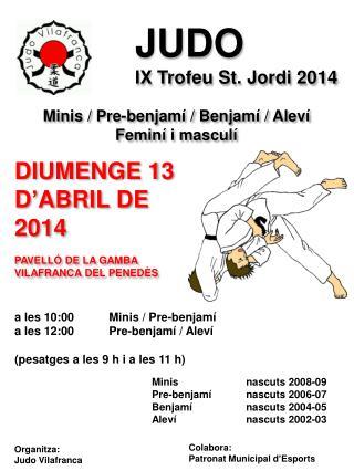 JUDO IX  Trofeu St. Jordi 2014