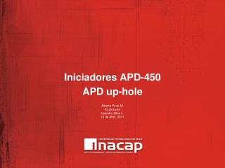 Iniciadores APD-450 APD up-hole