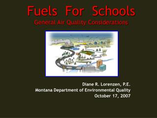 Fuels  For  Schools General Air Quality Considerations