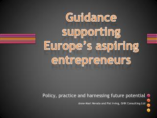 Guidance  supporting Europe's aspiring  entrepreneurs