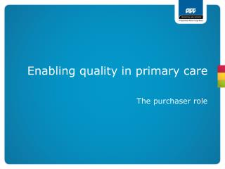 Enabling quality in primary care