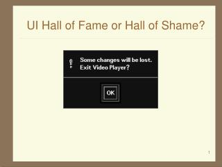 UI Hall of Fame or Hall of Shame?