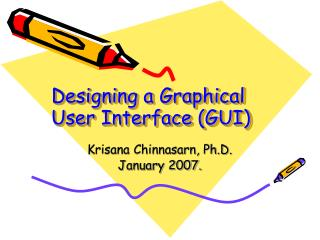 Designing a Graphical User Interface (GUI)