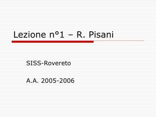 Lezione n°1 – R. Pisani