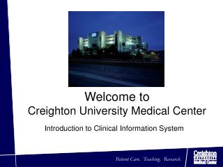 Welcome to  Creighton University Medical Center
