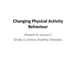 Changing Physical Activity Behaviour
