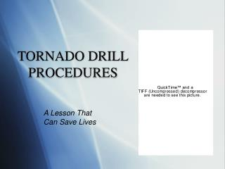 TORNADO DRILL PROCEDURES