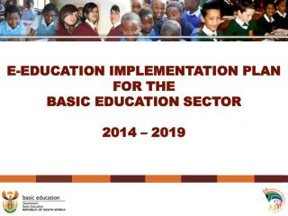 E-EDUCATION IMPLEMENTATION PLAN FOR THE BASIC EDUCATION SECTOR  2014 � 2019