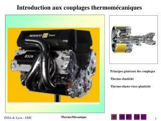 Introduction aux couplages thermomécaniques
