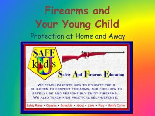 Firearms and  Your Young Child