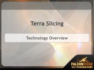 Terra Slicing