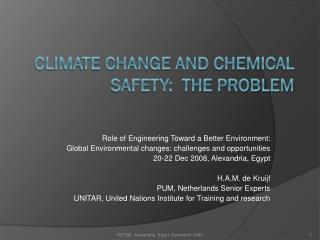 Climate change and chemical safety:  the problem