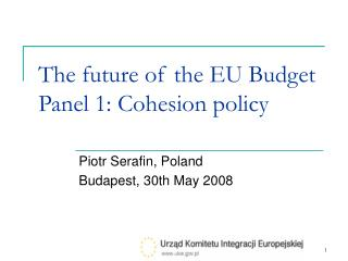 The future of the EU Budget Panel 1: Cohesion policy