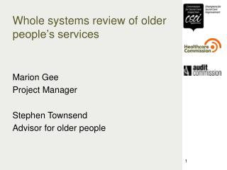 Whole systems review of older people's services