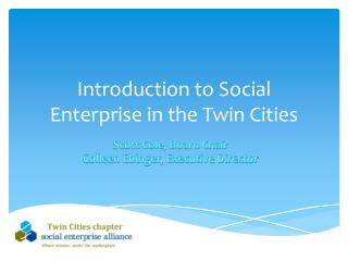 Introduction to Social Enterprise in the Twin Cities