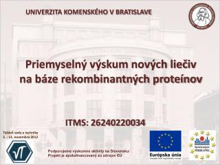 Priemyselný výskum nových liečiv na báze rekombinantných proteínov