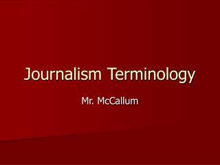 Journalism Terminology