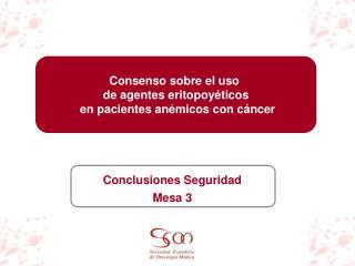 Consenso sobre el uso  de agentes eritopoyéticos  en pacientes anémicos con cáncer