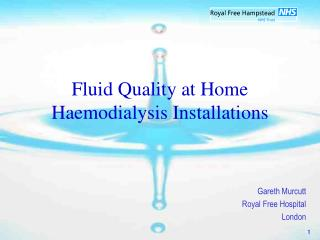 Water Quality for Haemodialysis