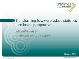 Transforming how we produce statistics – an inside perspective