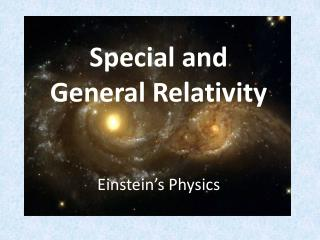 Special Relativity and General Relativity