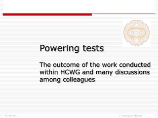 Powering tests