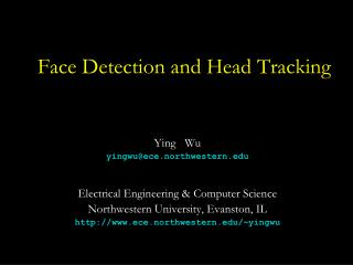 Face Detection and Head Tracking