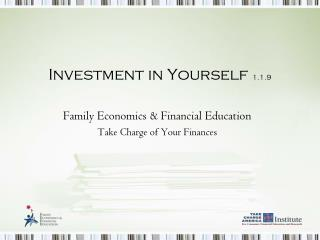 Investment in Yourself  1.1.9