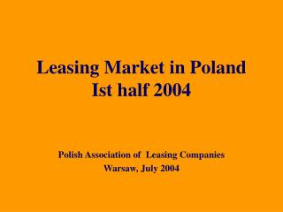 Leasing Market in Poland Ist half 2004