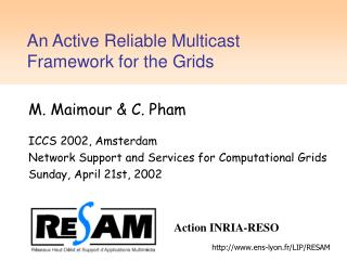 An Active Reliable Multicast Framework for the Grids