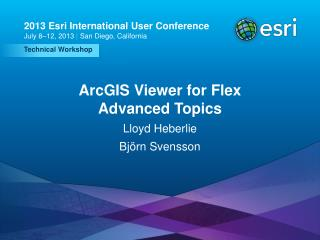 ArcGIS Viewer for Flex Advanced Topics