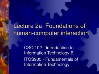 Lecture 2a: Foundations of human-computer interaction