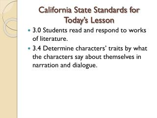 California State Standards for Today ' s Lesson