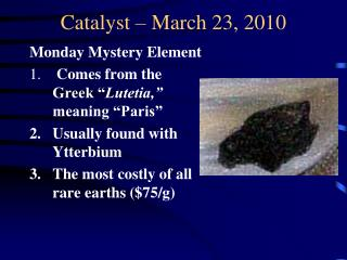 Catalyst – March 23, 2010