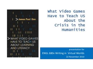 What Video Games Have to Teach US About the Crisis in the Humanities