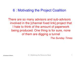 6 : Motivating the Project Coalition