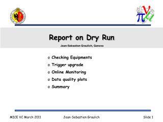 Report on Dry Run