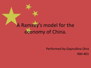 A  Ramsey's model for the economy of China.