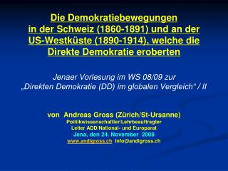 von  Andreas Gross (Zürich/St-Ursanne) Politikwissenschaftler/Lehrbeauftragter