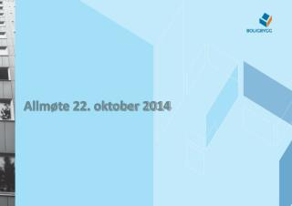 Allmøte 22. oktober 2014