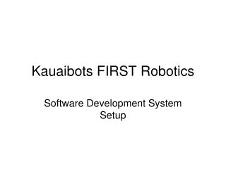 Kauaibots FIRST Robotics