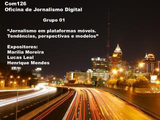 Com126 Oficina de Jornalismo Digital