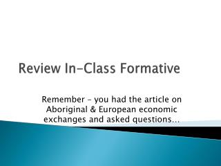 Review In-Class Formative