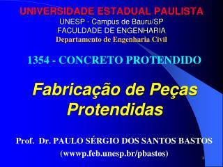1354 - CONCRETO PROTENDIDO  Fabricação de Peças Protendidas