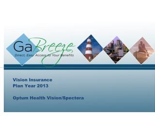 Vision Insurance Plan Year 2013 Optum Health Vision/Spectera