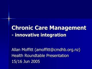 Chronic Care Management - innovative integration