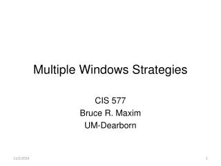 Multiple Windows Strategies