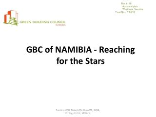 GBC  of  NAMIBIA - Reaching for the Stars