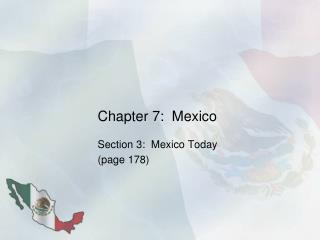 Chapter 7:  Mexico